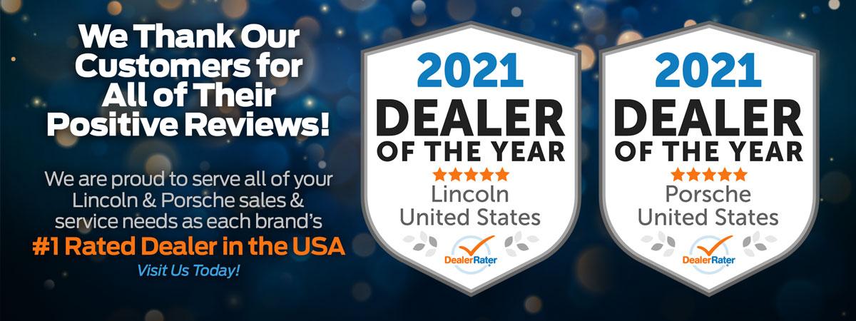 DealerRater 2021 Dealer of the Year Lincoln Porsche United States